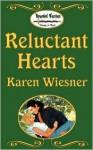 Reluctant Hearts - Karen Wiesner