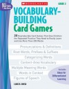 Vocabulary-Building Card Games: Grade 3: 20 Reproducible Card Games That Give Children the Repeated Practice They Need to Really Learn and Use More Than 200 Words - Liane Onish, Liane Onish