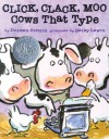 Click, Clack, Moo: Cows That Type (with audio recording) - Doreen Cronin, Betsy Lewin, Randy Travis