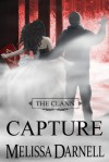 The Clann Series, Book #4: Capture - Melissa Darnell