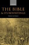The Bible and It's Rewritings - Piero Boitani, Anita Weston