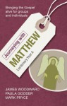 Journeying with Matthew: Lectionary Year A - James Woodward, Paula Gooder, Mark Pryce