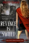 Revenge is Sweet - Misty Evans
