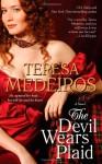 The Devil Wears Plaid - Teresa Medeiros