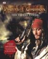 Pirates of the Caribbean: The Visual Guide - Richard Platt, Jerry Bruckheimer