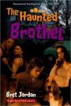 The Haunted Brothel - Bret Jordan