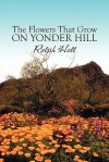 The Flowers That Grow on Yonder Hill - Ralph Hall