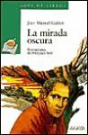 La Mirada Oscura - Joan Manuel Gisbert, Francisco Sole