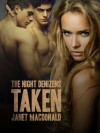 Taken (The Night Denizens) - Janet MacDonald