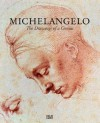 Michelangelo: The Drawings of a Genius - Achim Gnann, Michelangelo