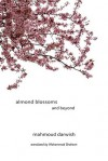 Almond Blossoms and Beyond - Mahmoud Darwish, Mohammad Shaheen