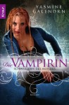 Die Vampirin (Otherland / Sisters of the Moon #3) - Yasmine Galenorn, Katharina Volk