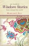 One Hundred Wisdom Stories - Margaret Silf