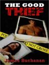 The Good Thief - James Buchanan