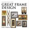 Guidelines For Great Frame Design - Greg Perkins, Patrick Sarver