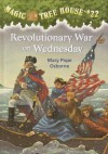 Revolutionary War on Wednesday (Magic Tree House Series #22) - Mary Pope Osborne, Sal Murdocca