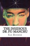 The Insidious Dr. Fu-Manchu - Sax Rohmer