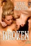 Broken - Diane Alberts