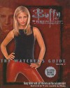 Buffy: The Watcher's Guide, Vol 2 (Buffy the Vampire Slayer: The Watcher's Guide #2) - Nancy Holder