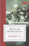 Henry V (The RSC Shakespeare) - Shakespeare, William / Rasmussen, Eric / Bate, Pro, Jonathan Bate, Eric Rasmussen