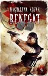Renegat (polish) - Magdalena Kozak