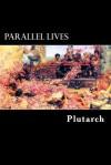 Parallel Lives: Vol. I - Plutarch, Alex Struik, Aubrey Stewart