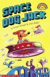 Space Dog Jack - Susan Schade, Jon Buller