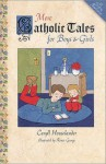 More Catholic Tales for Boys and Girls - Caryll Houselander