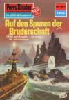 """Perry Rhodan 1017: Auf den Spuren der Bruderschaft (Heftroman): Perry Rhodan-Zyklus """"Die kosmische Hanse"""" (Perry Rhodan-Erstauflage) (German Edition) - Kurt Mahr"""