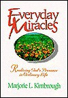 Everyday Miracles - Marjorie L. Kimbrough
