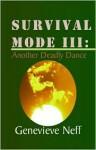 Survival Mode III - Genevieve Neff