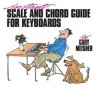 Instant Scale & Chord Guide for Keyboards - Gary Meisner, Hal Leonard Publishing Corporation