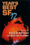 Year's Best SF 12 - David G. Hartwell, Kathryn Cramer, Nancy Kress, Terry Bisson