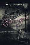 Strangers - Anne L. Parks