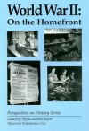 World War II: On the Homefront - Phyllis Raybin Emert, Katharine Emsden
