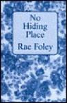 No Hiding Place - Rae Foley