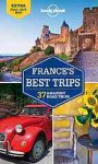 Lonely Planet France's Best Trips (Travel Guide) - Lonely Planet, Berry, BUTLER, CARILLET, Clark, Wheeler, Williams