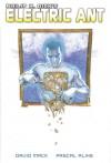 Philip K. Dick's Electric ant - Philip K. Dick, David W. Mack, Pascal Alixe