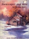 Barnscapes and More, Vol. 3 - Donna Bell