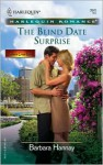The Blind Date Surprise - Barbara Hannay
