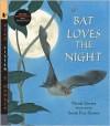 Bat Loves the Night with Audio: Read, Listen, & Wonder - Nicola Davies