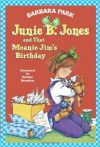 Junie B. Jones and That Meanie Jim's Birthday - Barbara Park, Denise Brunkus