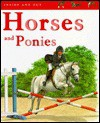 Horses and Ponies - Angela Royston