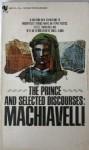 The Prince and Selected Discourses - Niccolò Machiavelli, Daniel Donno