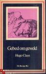 Gebed om Geweld - Hugo Claus