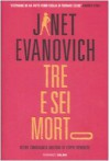 Tre e sei morto - Janet Evanovich, Andrea Carlo Cappi