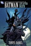 Batman: Life After Death - Tony S. Daniel