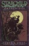Starchild Awakenings - James A. Owen, Paul Chadwick