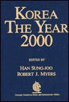 Korea: The Year 2000 - Han Sung-Joo, Robert Myers