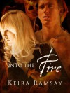 Into The Fire - Keira Ramsay